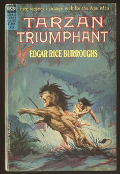 "F-194 EDGAR RICE BURROUGHS Tarzan Triumphant (cover by Roy Krenkel Jr.;1963; listed as ""complete and unabridged"")"