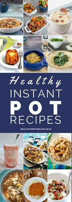 These Healthy Instant Pot Recipes are quick and easy and can save you time making breakfast and dinner.