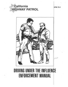 """California Highway Patrol DUI Enforcement Manual  #duiattorney """"If you know the enemy and know yourself, you need not fear the result of a hundred battles. If you know yourself but not the enemy, for every victory gained you will also suffer a defeat. If you know neither the enemy nor yourself, you will succumb in every battle.""""  ― Sun Tzu, The Art of War"""