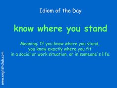 know where to stand English Phrases, English Idioms, English Words, English Lessons, English Vocabulary, Unusual Words, Rare Words, English Vinglish, Learn English