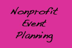 Some events are nonprofit which means that they donate the money they earn from the event to a good cause.   http://m.pinterest.com/pin/123356477263508126/