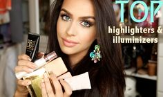 MUST HAVE Highlighters & Illuminators | the Fashion Bybel