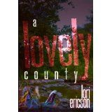 Welcome to a lovely county, where innocence finds no justice, and monsters run free. The sadistic murder of a young boy and corruption at the county jail have small town reporter Danni Edens scrambling to beat the competition to the story and redeem her tattered career.