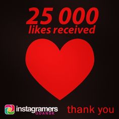 Thank you very much for your 25000 likes of IgersGdansk photos! #igers #instagramers #igersgdansk #igerspoland #beautiful #25000 #likes #statigram #heart #fans #gdansk #sopot #gdynia #pomorskie  (w: Instagramers Meeting Point)