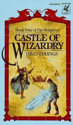 """Castle of Wizardry - book four of the Belgariad"" av David Eddings - Bought used at a second hand bookshop"