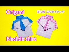 Origami Necktie shirt - Father's Day gift / 折り紙 ネクタイシャツ 折り方【父の日プレゼント】 - YouTube