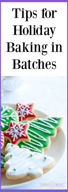Want to prepare for Christmas ahead of time and be less stressed? Check out our tips for holiday baking in batches and you'll be ready in no time! #ad #Christmas #bakingtips #holidaybaking via @darcyz