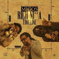 Migos – Rich Nigga Timeline (mixtape) @migosatl
