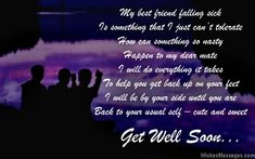 get well soon quotes to best friend - Google Search