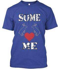 Some Love Me Deep Royal T-Shirt Front