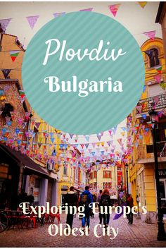 Who would've thought the oldest inhabited city in Europe was Plovdiv? Not us! When we arrived we discovered that Plovdiv has been continuously inhabited for over 6,000 years. Impressive!