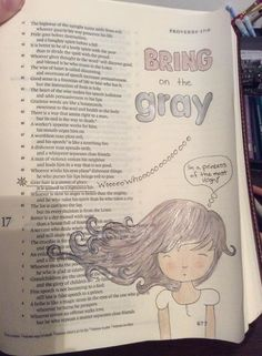 Proverbs 16:31 - Gray hair is a crown of glory; it is gained in a righteous life. [credit to AM Dedrick, FB]