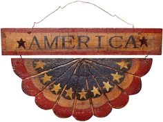 antique look, wood *America* sign with wood bunting underneath *(could not find)
