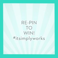 Our first competition on pinterest! You've got to re-pin and tweet the specified pins to win! #itsimplyworks