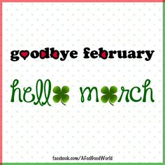 hello March - Happy New Year 2019 March Month, New Month, January, Days And Months, Months In A Year, Spring Months, Hello March Quotes, February Quotes, March Pisces