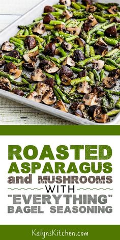 "Roasted Asparagus and Mushrooms with ""Everything"" Bagel Seasoning is an ultra-easy and delicious side dish. This recipe is tasty enough to make for guests or for a holiday meal, and it's Low-Carb, Ket Keto Side Dishes, Vegetable Dishes, Side Dish Recipes, Low Carb Recipes, Diet Recipes, Vegetarian Recipes, Cooking Recipes, Healthy Recipes, Paleo Food"