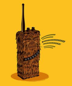 Wookie talkie I can't understand you!