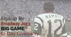 Sign up here to win the new Joe Namath's 12 Days of Giveawys Grand Prize:   #Namath Products