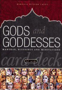 Gods and Goddesses Card Deck: Mantras, Blessings, and Meditations (Mandala Wisdom Decks) (9781886069466): Editors of Mandala Publishing: Books