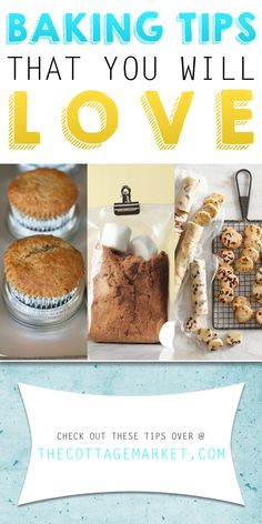 Baking Tips You Will Love - The Cottage Market