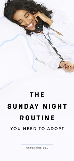 This Is What Successful People Do on Sunday Nights Sunday night rituals that will help you beat the