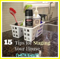 Staging House with kids - great tips even though Daniel's 15. Now I need the four dogs and a pet rat edition!