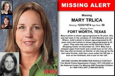 MARY TRLICA, Age Now: 58, Missing: 12/23/1974. Missing From FORT WORTH, TX. ANYONE HAVING INFORMATION SHOULD CONTACT: Fort Worth Police Department (Texas) 1-817-335-4222.