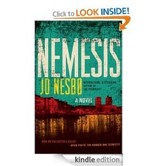 Nemesis by Jo Nesbo  All his books are thrilling and so well written- just love!