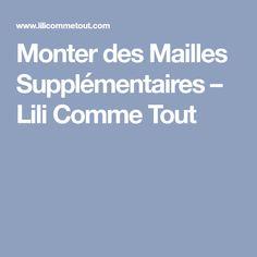 Monter des Mailles Supplémentaires – Lili Comme Tout