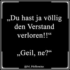 egal #geil #schwarzerhumor #lmao #haha #männer #laugh #funnypicsdaily #lustig