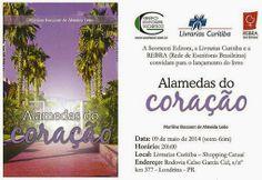"""09/05 ♥ Lançamento do livro """"Alamedas do Coração"""" by Marilina Baccarat de Almeida Leão ♥ Londrina ♥  http://paulabarrozo.blogspot.com.br/2014/05/0905-lancamento-do-livro-alamedas-do.html"""