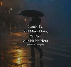 99470520 Pin on alfaaz dil k. Shyari Quotes, Pain Quotes, True Feelings Quotes, Hurt Quotes, Reality Quotes, Mood Quotes, Funny Quotes, Life Quotes, Qoutes