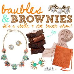 Baubles & Brownies Stella & dot trunk show party fall 2015