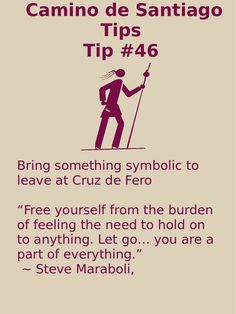 Camino Tip No. 46: Bring something symbolic to leave at Cruz de Fero