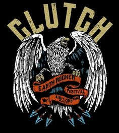 Clutch Earth Rocker Festival T Shirt Tour Posters, Band Posters, Retro Posters, Music Posters, Great Bands, Cool Bands, Festival T Shirts, Festival Posters, Grateful Dead Music