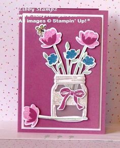 LibbyStampz - Libby Dyson Stampin' Up! Demonstrator Sydney Australia - Stampin' Up! with Libby Dyson in Lake Macquarie & The Hunter Mason Jar Cards, Mason Jars, Love Stamps, Hello Everyone, Creative Inspiration, Girl Group, Color Schemes, Stampin Up, Birthdays