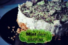 A delicious no-bake mint aero cheesecake recipe. A super tasty, and really simple recipe to Bosh together and something all the family with enjoy. Aero Cheesecake, Cheesecake Recipes, Weight Watchers Slow Cooker Recipe, My Favorite Food, Favorite Recipes, Pudding Cake, Mint Chocolate, Just Desserts, Sweet Recipes