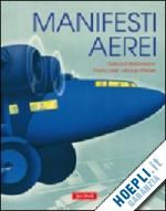 Prezzi e Sconti: #Manifesti aerei  ad Euro 75.00 in #Grafica e fotografia grafica #Jaca book