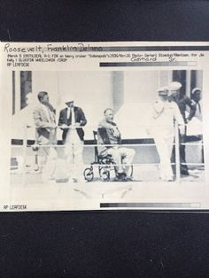 "A ""new"" picture of FDR in a wheelchair. USS Indianapolis. 1933"