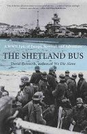 The Shetland Bus: A WWII Epic of Escape, Survival, and Adventure  A great story about Norwegian Patriots during WW11