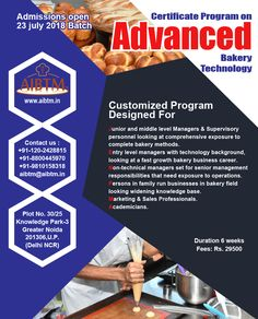 "ADMISSIONS OPEN on ""Certificate program on Advanced Bakery Technology"" .This customized program is designed for Entry,Junior and Manager level. Duration - 6 Weeks - July Enroll now at- aibtm Bakery Business, Certificate Programs, Technology Background, Entry Level, Program Design, Management, Education, Bakery, Educational Illustrations"