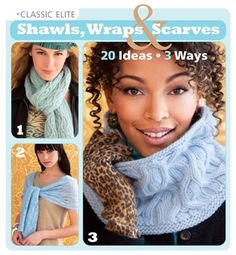 Classic Elite Shawls, Wraps & Scarves: 60 Gorgeous Designs by Classic Elite
