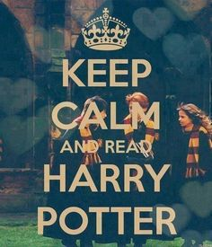 Keep Calm and read Harry Potter! - the only one of these stupid keep calm things I will ever pin! Harry Potter Film, Hery Potter, Fans D'harry Potter, Harry Potter Quotes, Harry Potter Love, Hermione Granger, Keep Calm, Stay Calm, Movies Quotes
