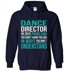 DANCE-DIRECTOR - #sweatshirts for women #yellow hoodie. ORDER NOW => https://www.sunfrog.com/No-Category/DANCE-DIRECTOR-4396-NavyBlue-Hoodie.html?60505