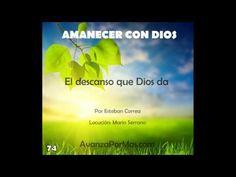 74   El DESCANSO que Dios da en cuerpo y alma