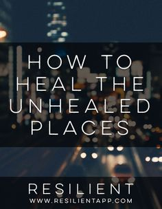 How to Heal the Unhealed Places http://www.ourmindandbody.com/how-to-help-someone-with-depression/