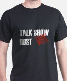 Off Duty Talk Show Host T-Shirt for