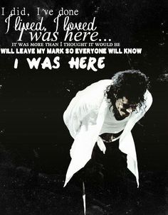 And you will always be here Michael. You have left your mark so everyone will know that your here angel.