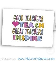 teachers quotes | Great Teacher Quotes
