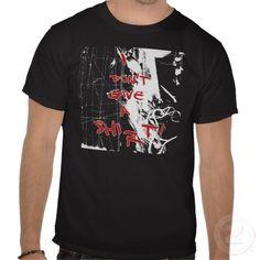 I Don't Give a Shi..r..t! Grunge T-Shirt